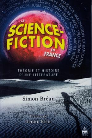 La Science-fiction en France - Simon Bréan